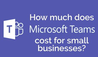 How much does Microsoft Teams cist for small businesses?