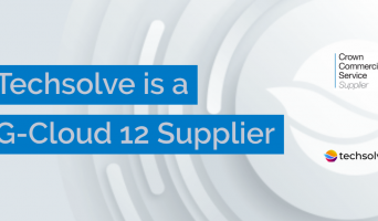 Techsolve appointed on G-Cloud 12